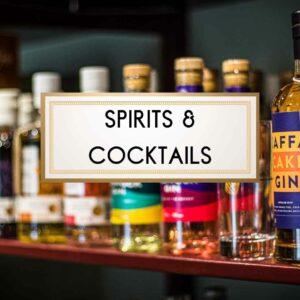 Spirits & Cocktails